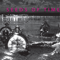 Seeds of Time CD