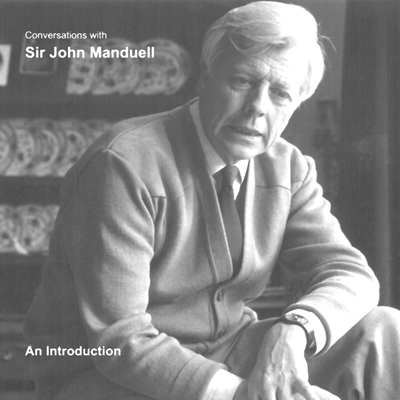 Conversations with Sir John Manduell CDs